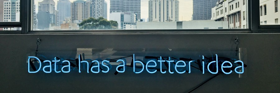 "Neon sign reading, ""Data has a better idea"""